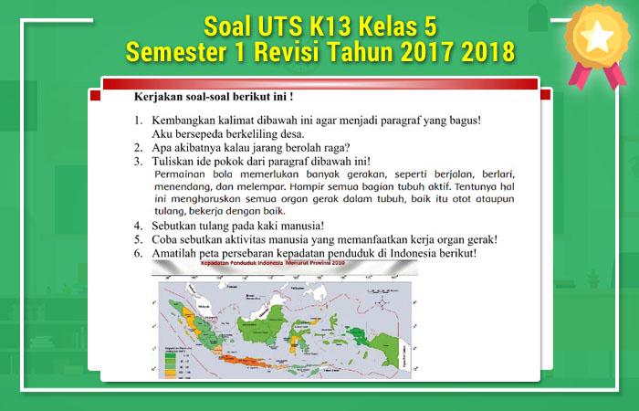 Soal UTS K13 Kelas 5 Semester 1 Revisi Tahun 2017 2018