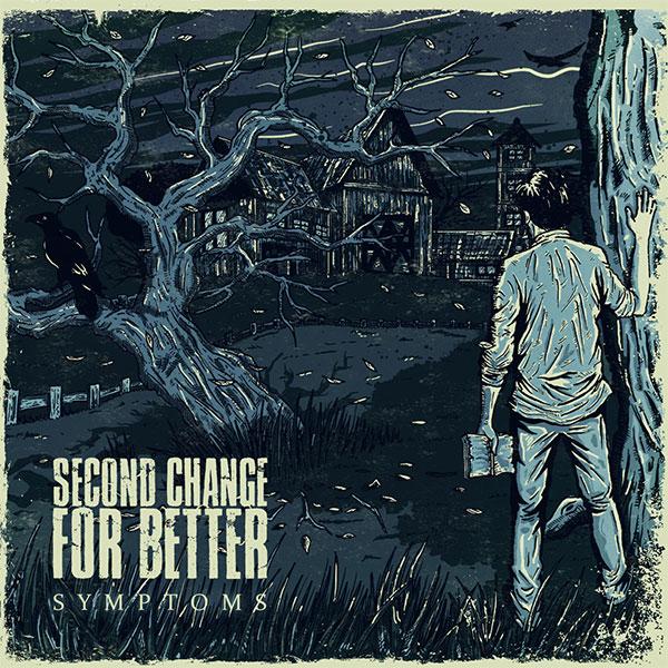 "Second Change For Better stream new album ""Symptoms"""