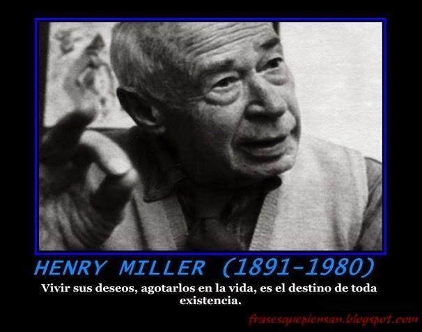 Frase Con Foto Henry Miller Frases Que Piensan
