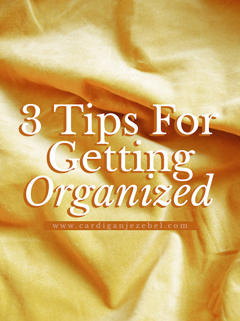 3 Tips For Getting Organized #AD