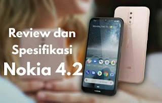 Review dan Spesifikasi Nokia 4.2 Android Dengan Kelemahan dan Kelebihan