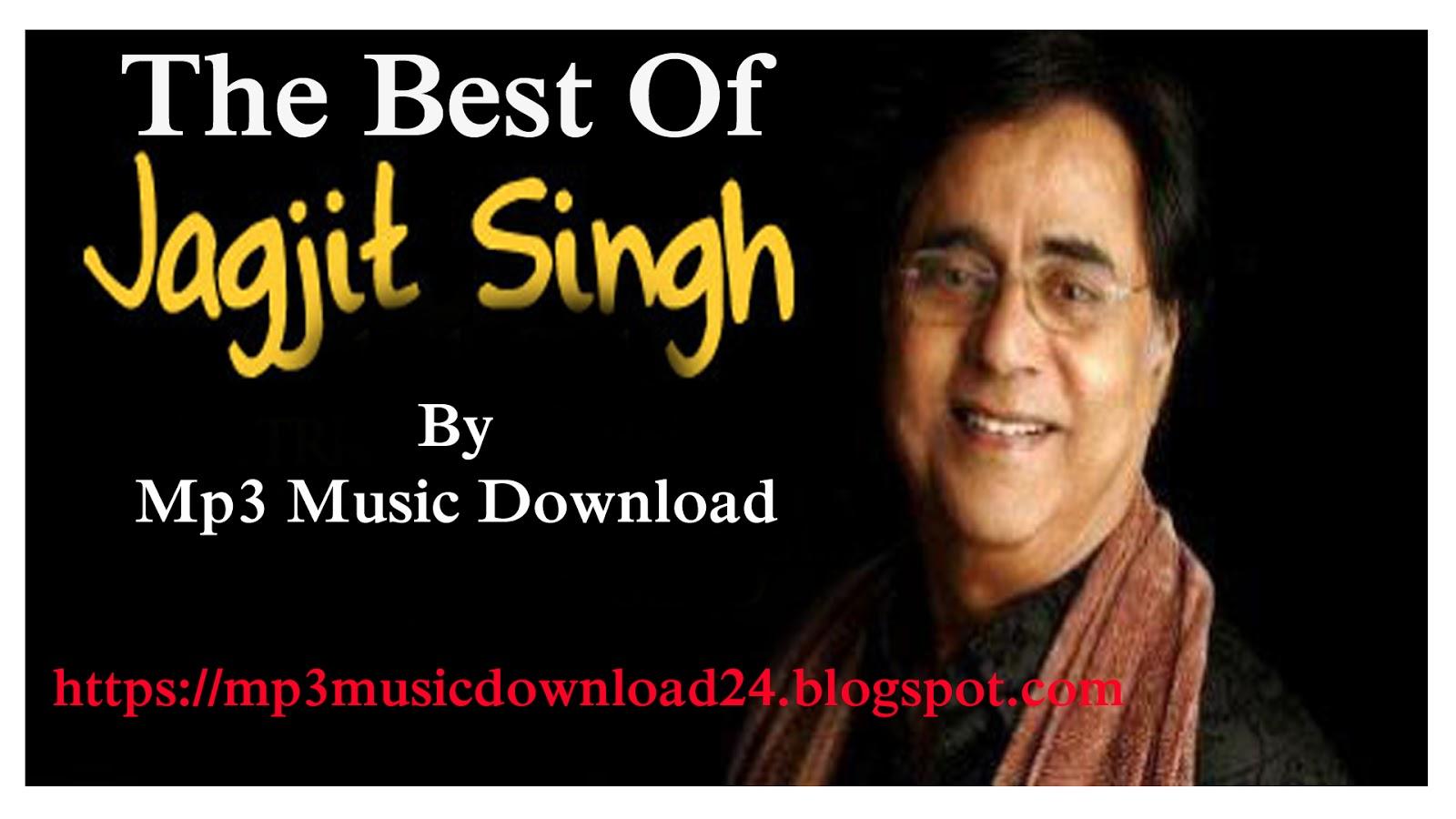 Mp3 Music Download: The Best Of Jagjit Singh Ghazals
