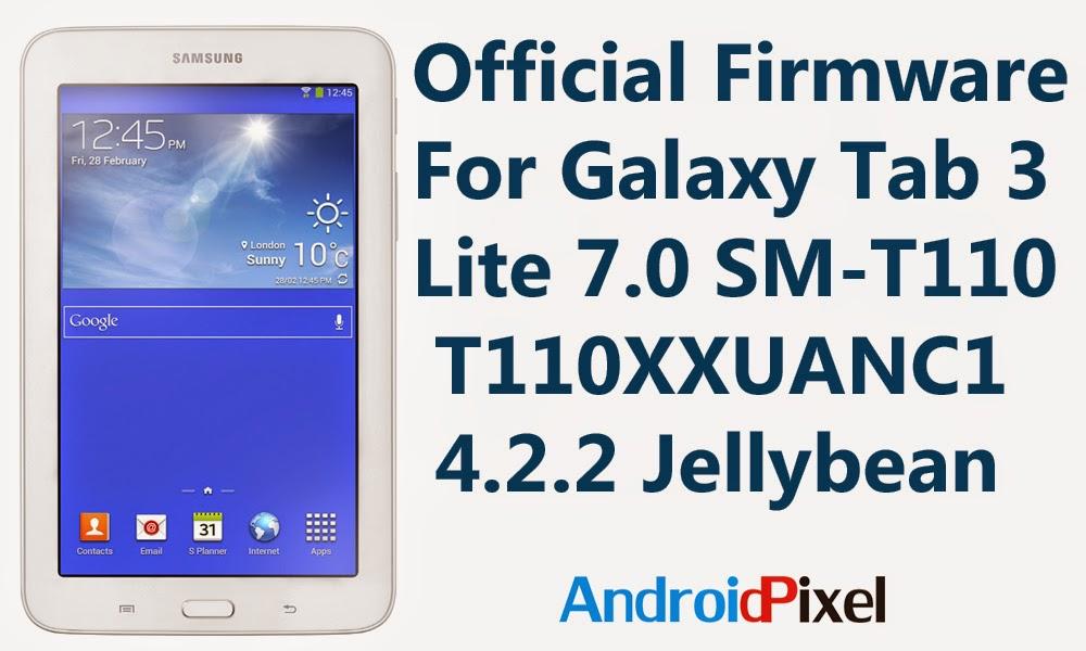 Official firmware samsung galaxy tab 3 lite 7 0 sm t110 - Samsung galaxy tab 3 lite sm t110 price ...