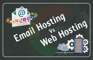 Web Hosting vs Email Hosting, difference Web Hosting vs Email Hosting
