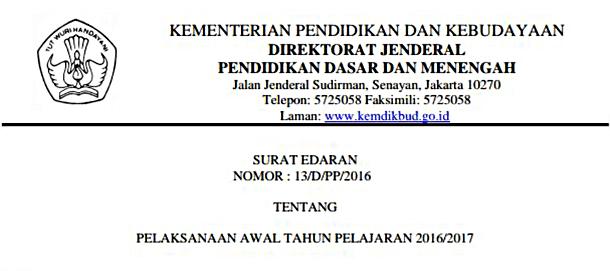 Surat Edaran Dirjen Dikdasmen Tentang Pelaksanaan Awal Tahun Pelajaran 2016-2017 dan Permendikbud Terkait