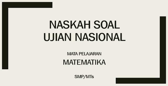 Soal dan Pembahasan UN Matematika SMP
