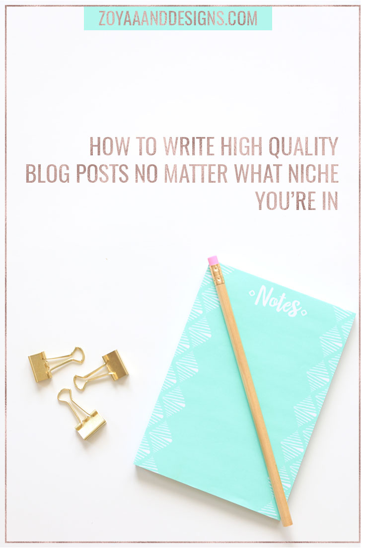 how to write high quality blog posts no matter what niche you're in pinnable image for pinterest