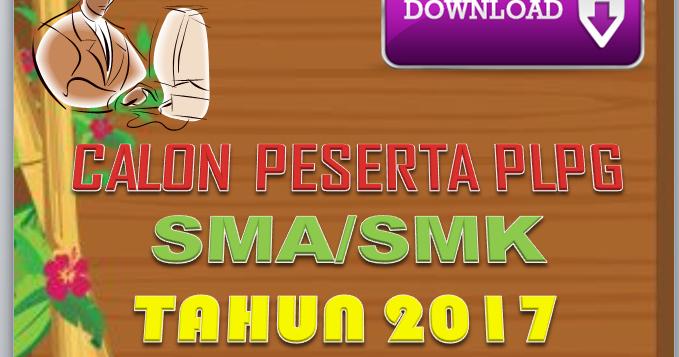 Download Daftar Calon Peserta Plpg Sma Smk Tahun 2017 Jawa