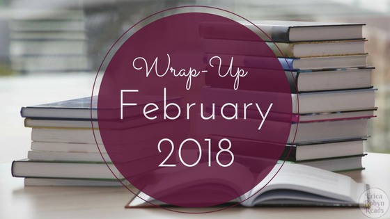 Wrap-Up for February 2018
