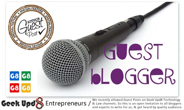 Guest Posts now accepted on Geek Upd8 : Your Chance to Get Featured