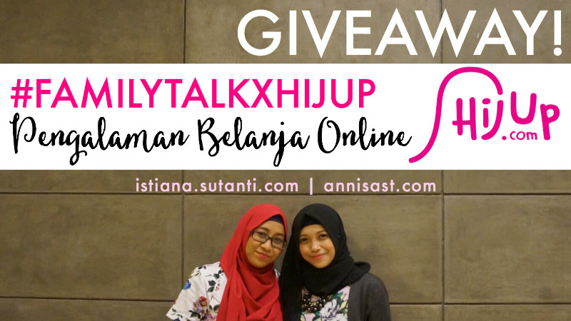 http://www.annisast.com/2015/12/familytalkxhijup-giveaway-pengalaman.html