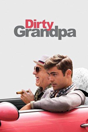 Poster Dirty Grandpa 2016