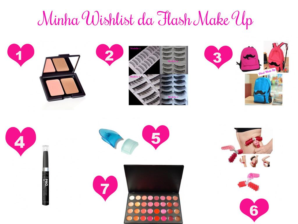 Veja minha wishlist da Flash Make Up de Fevereiro