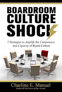 Boardroom Culture Shock: 7 Strategies to Amplify the Competence and Capacity of Board Culture free kindle book promotion Charline E. Manuel