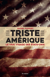 """""""Triste Amérique"""" ou o pesadelo americano"""
