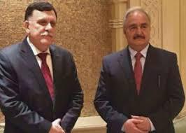 el primer ministro libio, Fayez al-Sarraj , y el mariscal Jalifa Hafter