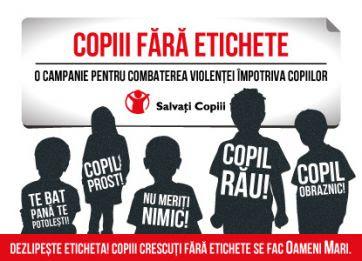 """Campania """"Copiii fara etichete"""""""