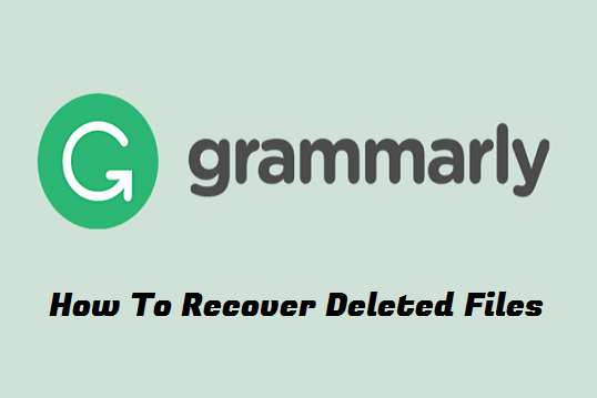 How To Restore Deleted Text in Grammarly
