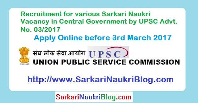 UPSC Advertisement No. 03/2017 naukri job vacancy recruitment