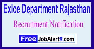 Exice Department Rajasthan Recruitment Notification 2017 Last Date 22-06-2017