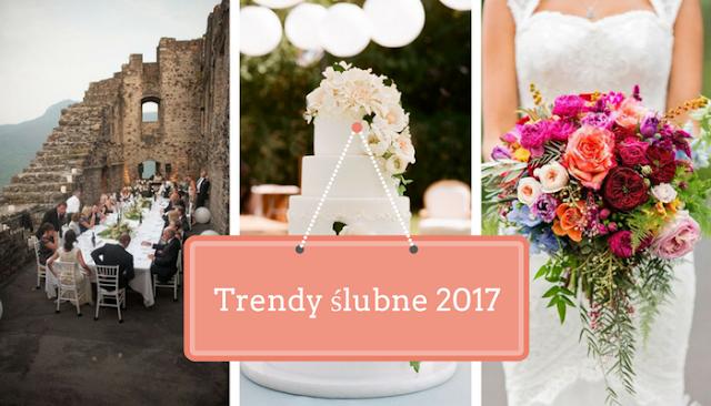 Trendy slubne 2017
