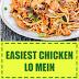 Easiest Chicken Lo Mein Recipe