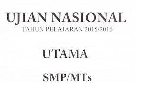 Download Soal UN SMP/MTs Tahun 2016 Semua Pelajaran
