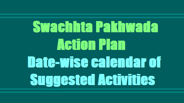 Swachhta Pakhwada Action Plan date-wise calendar of suggested activities in Schools 2017