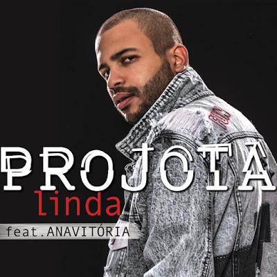 Projota - Linda (feat. Anavitória) [Download]