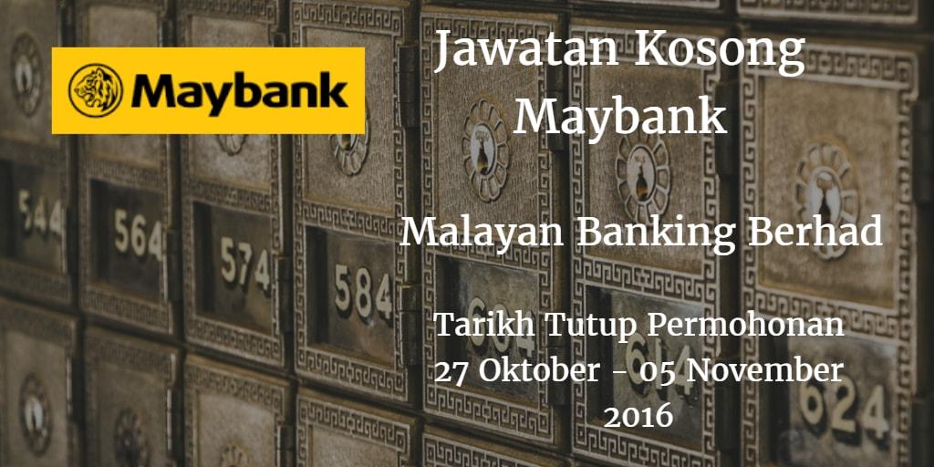 Jawatan Kosong Maybank 27 Oktober - 05 November 2016