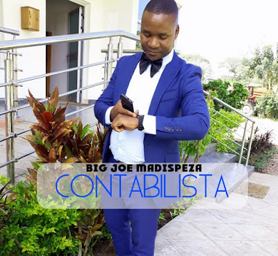 Big Joe Madispeza - Contabilista | Download Mp3