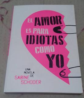 El amor es para idiotas como yo