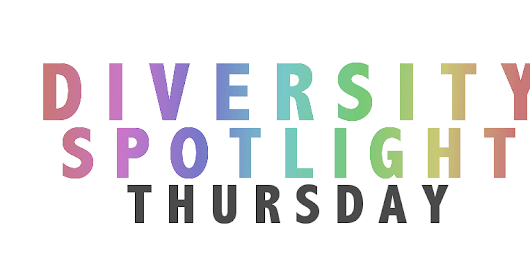 Diversity Spotlight Thursday | #1