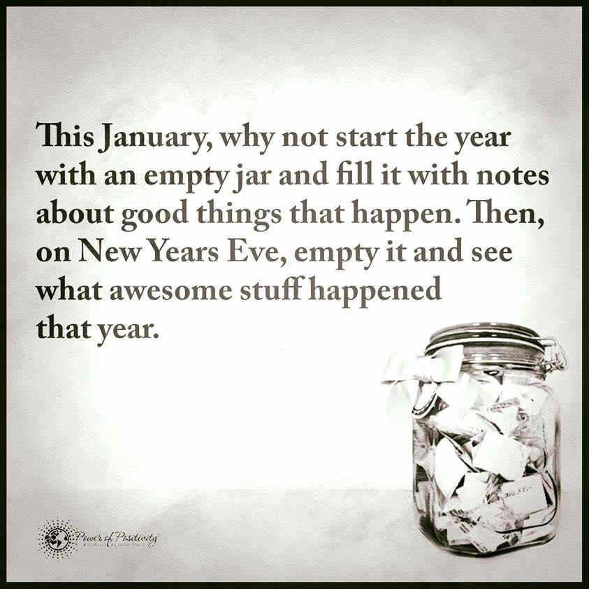 New Year New Things Quotes: This New Year, Why Not Start The Year With An Empty Jar
