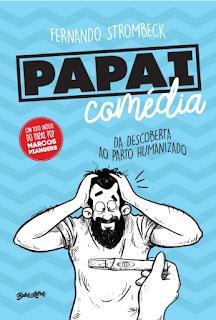 https://livrosvamosdevoralos.blogspot.com.br/2017/09/resenha-papai-comedia.html