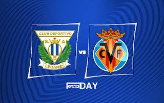Leganes vs Villarreal – Highlights