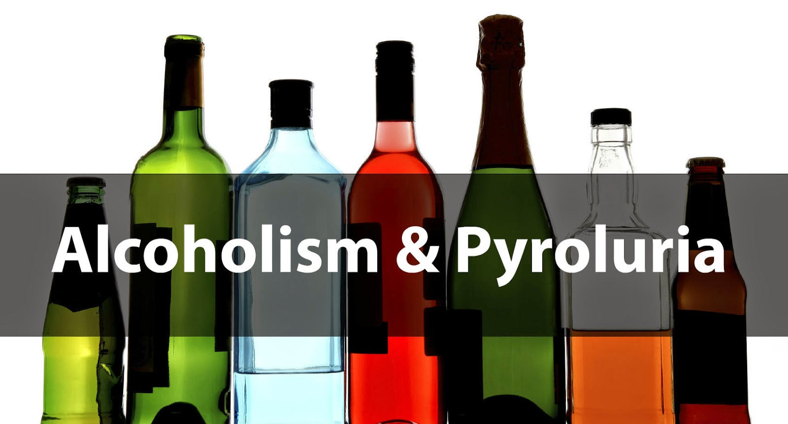 Pyroluria & Kryptopyrrole Disorder Support: Alcoholism & Pyroluria