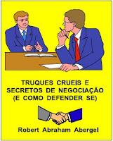 TRUQUES CRUÉIS E SECRETOS DE NEGOCIAÇÃO (E COMO DEFENDER-SE)