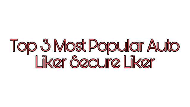Top Best Working Facebook All Auto Likers For Your Status or Photo 2019