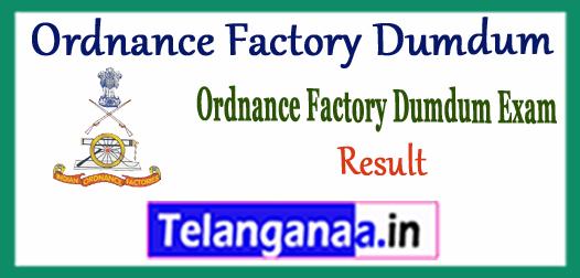 Ordnance Factory Dumdum Exam Result 2018 Cut off marks