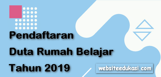 Pendaftaran Duta Rumah Belajar Tahun 2019