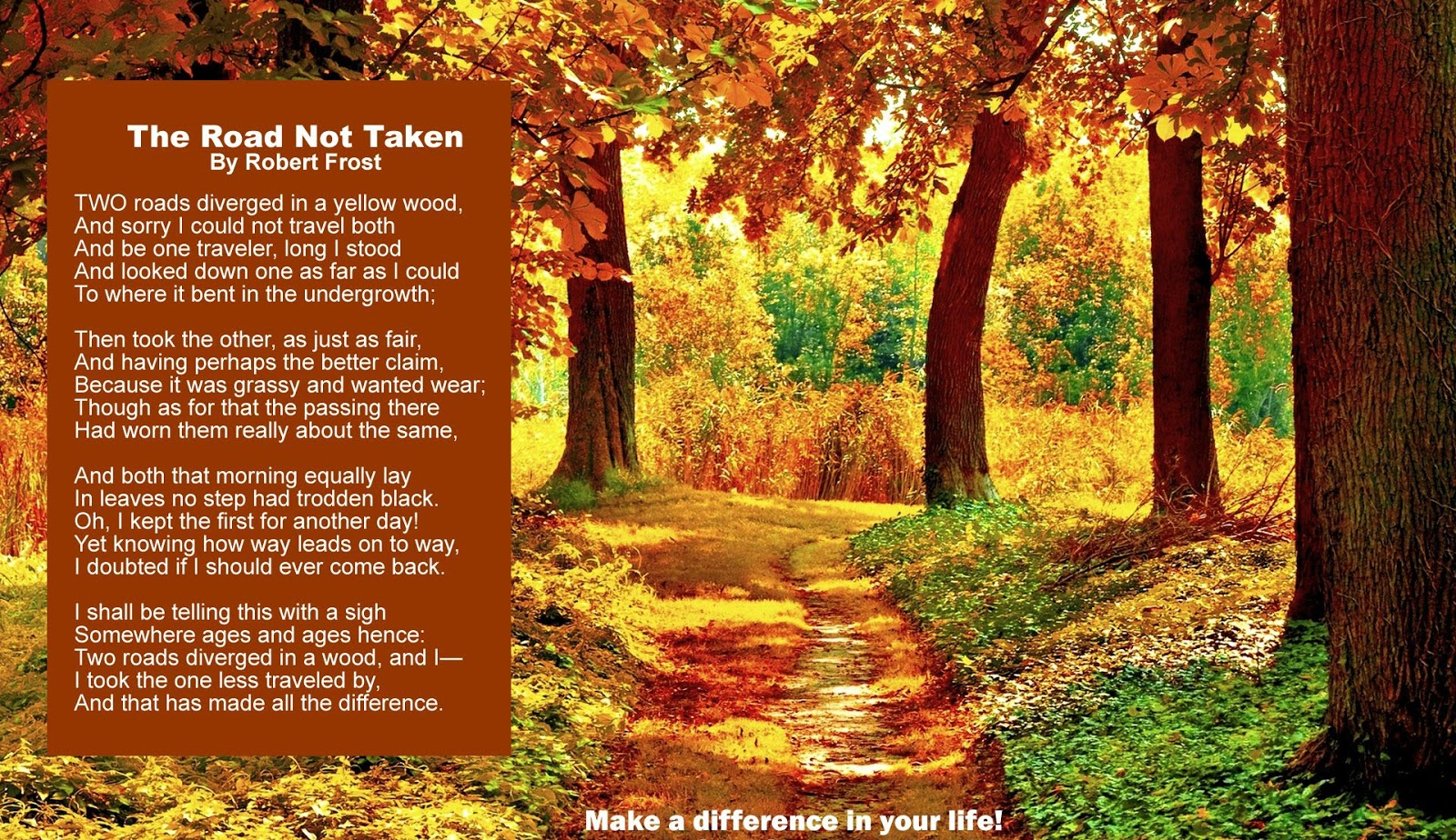 the process of decision making in the road not taken by robert frost Free essay: decisions in robert frost's the road not taken throughout our  in  his the road not taken, robert frost relates to the reader such a choice,  it  is time to make a decision afraid of making the wrong decision and having to.