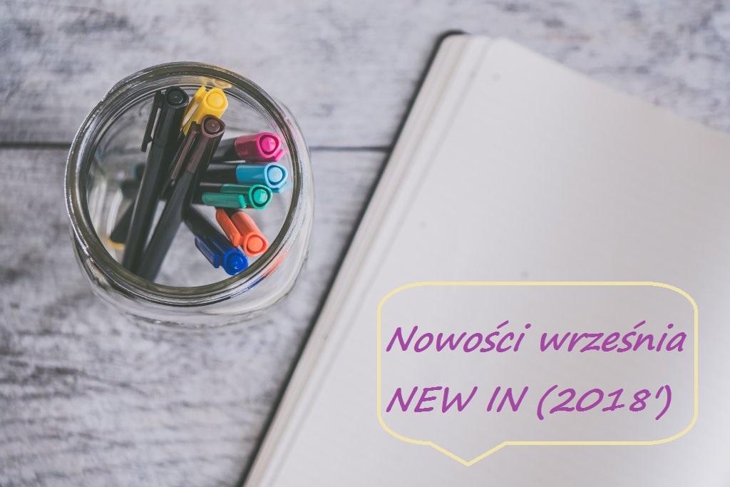 Nowości września | NEW IN 2018