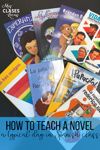 How to teach a novel - a typical day in Spanish class - shared by Mis Clases Locas