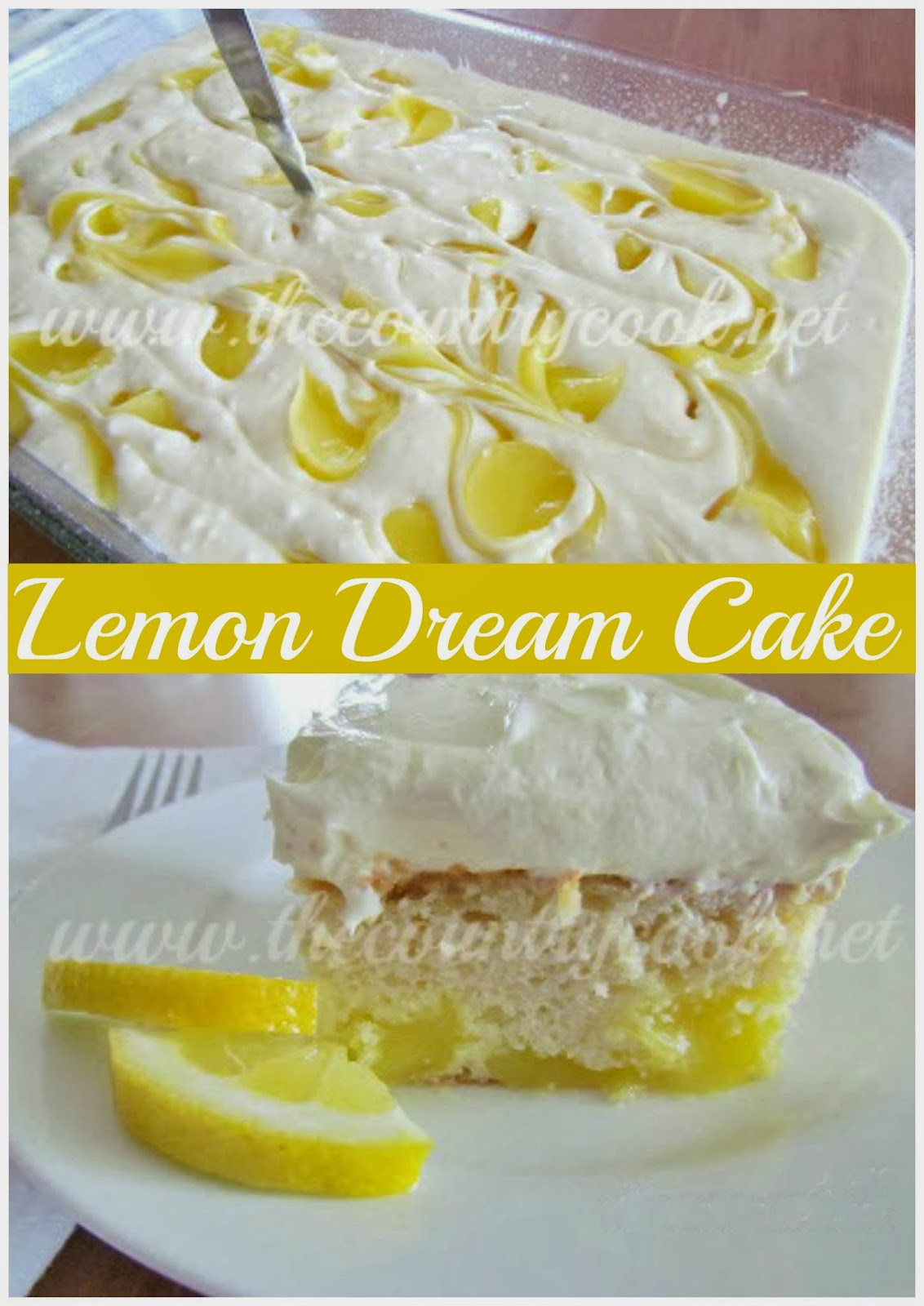 The Country Cook Lemon Dream Cake