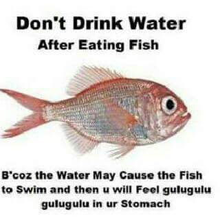 Don't drink water after eating fish