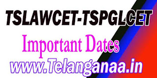 TS Telangana TSLAWCET-TSPGLCET 2017 Important Dates Download