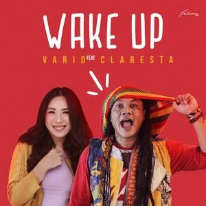 Varid - Wake Up (feat. Claresta)