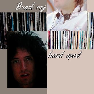 Break my Heart apart