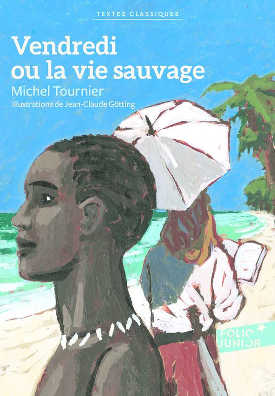 Expoetude Analyse Du Roman Vendredi Ou La Vie Sauvage De